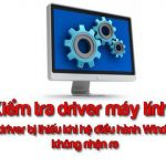 kiem-tra-driver-win-10