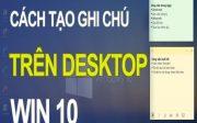 tao-ghi-chu-win-10