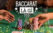 game-bai-baccarat-la-gi-dieu-can-biet-ve-cach-choi-baccarat